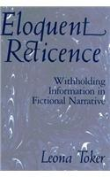 Eloquent Reticence: Withholding Information in Fictional Narrative