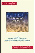Knowledge and Pain. Ed. Esther Cohen, Leona Toker, Manuela Consonni, and Otniel Dror